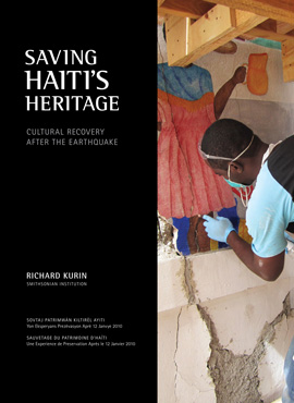 Saving Haiti's Heritage: Cultural Recovery after the Earthquake